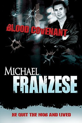 Blood Covenant By Franzese, Michael